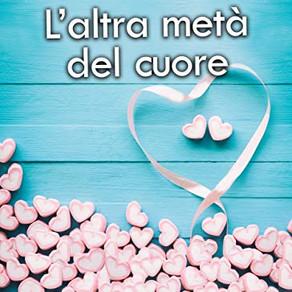 """Sara Pelizzari  """"L'altra metà del cuore""""       Intervista  e Recensione"""