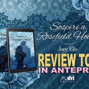 "Review Tour - ""Sospiri a Rosefield House"" di Joey Elis"