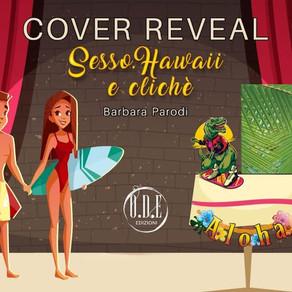 """Cover Reveal - """"Sesso, Hawaii e cliché"""" di Barbara Parodi"""