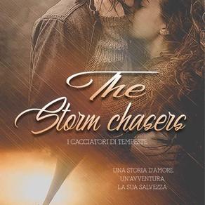 """The Storm Chasers- I Cacciatori di Tempeste"" di Amber Rose"