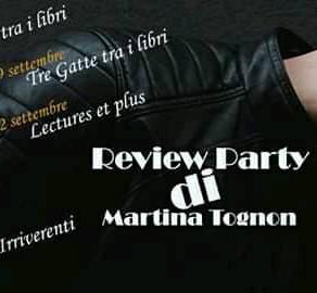 """Review Party - """"Una complicata favola moderna"""" di Martina Tognon"""