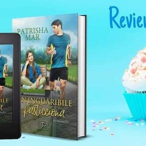 "Review Party - ""Un'inguaribile pasticciona"" di Patrisha Mar,"