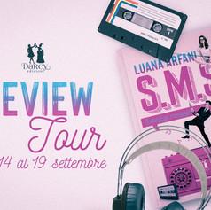 """Review Tour - """"S.M.S. - Sotterfugi, menzogne e scompigli"""" di  Luana Arfani"""