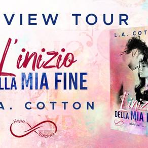 """Review Tour - """"L'inizio della mia fine"""" di L.A. Cotton"""