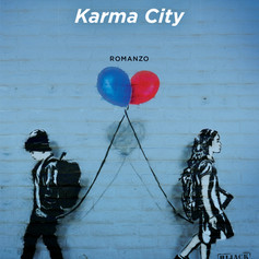 """Karma City"" di Massimo Bisotti"