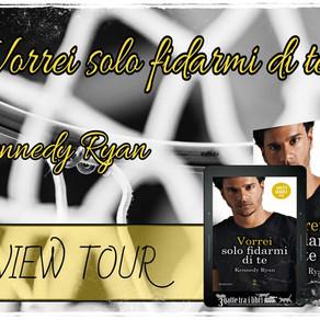 """Review Tour - """"Vorrei solo fidarmi di te"""" di Kennedy Ryan"""