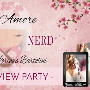 """Review Party - """"Amore Nerd"""" di Lorenza Bartolini"""