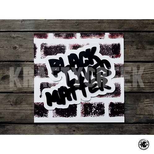 BLACK LIVES MATTER (GRAFFITI)