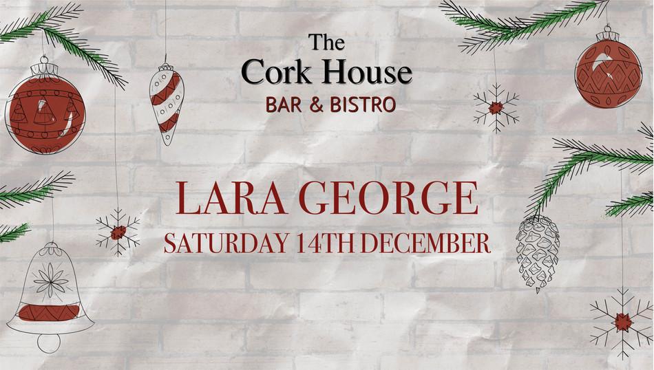 Lara George 14 December Christmas at the Cork House