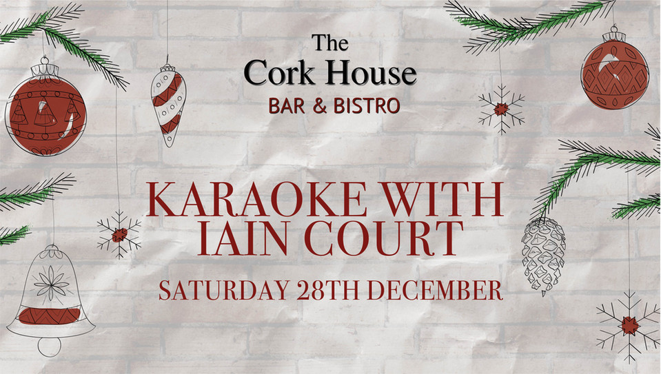 Iain court 28 December Christmas at the Cork House