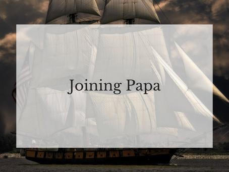 Joining Papa