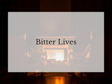 Bitter Lives