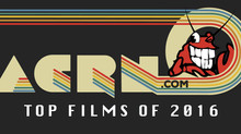 ACRN's Top Films of 2016