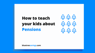 How to teach your kids about pensions