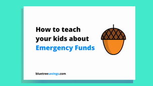 How to teach your kids about: Emergency Funds