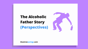 The Alcoholic Father Story (Perspectives)