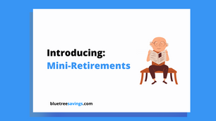 Mini-Retirements