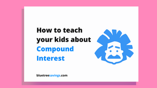 How to teach your kids about Compound Interest