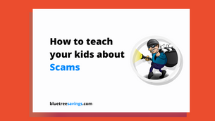 How to teach your kids about: Scams