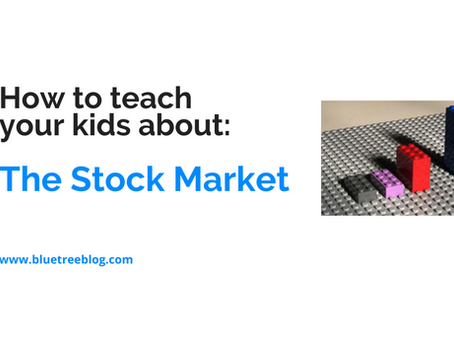 How to teach your kids about: The Stock Market