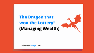 The Dragon that won the Lottery (A Blue Tree Story)