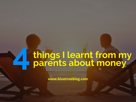 4 things I learnt from my parents about money