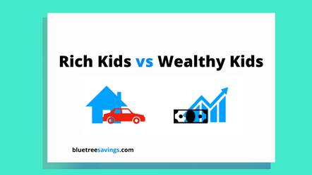 Rich Kids vs Wealthy Kids
