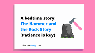 The Hammer and the Rock Story - Teaching kids about saving and patience