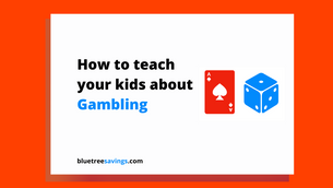 How to teach your kids about gambling