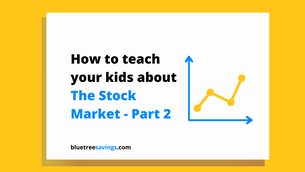 How to teach your kids about: The Stock Market - Part 2