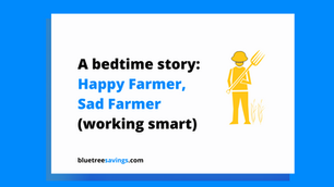 Happy Farmer, Sad Farmer - A story about working smart