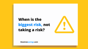 When is the biggest risk, not taking a risk?