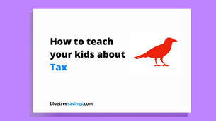 How to teach your kids about: Tax