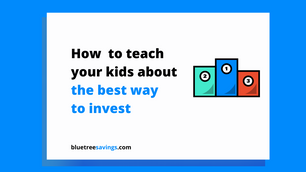 How to teach your kids about: The best way to invest