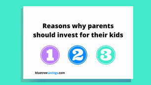 3 reasons parents should invest for their kids