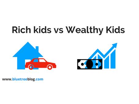 Rich kids or Wealthy kids