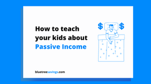 How to teach kids about Passive Income