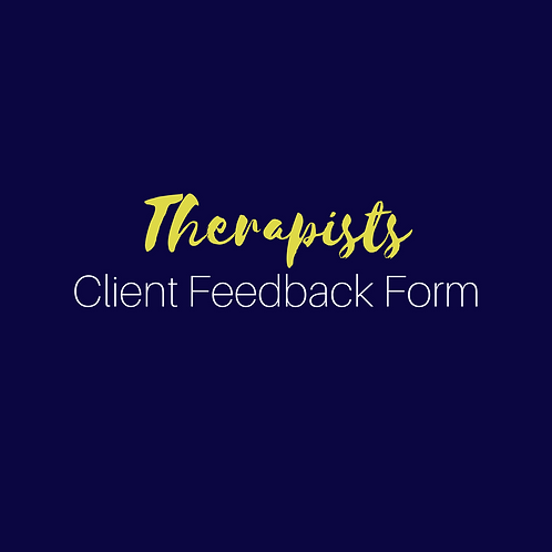 Therapists Client Feedback Form