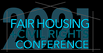 2021 Fair Housing Conference
