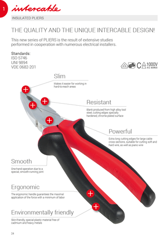 Intercable One Hand Tools: Pliers, Cutters: Scissors and Knives