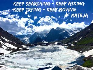 Keep Searching, Keep Moving, Keep Asking, Keep Trying