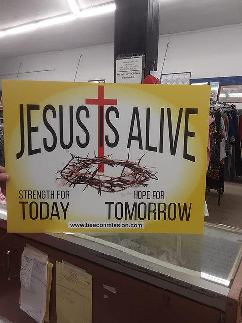 Jesus is Alive Sign