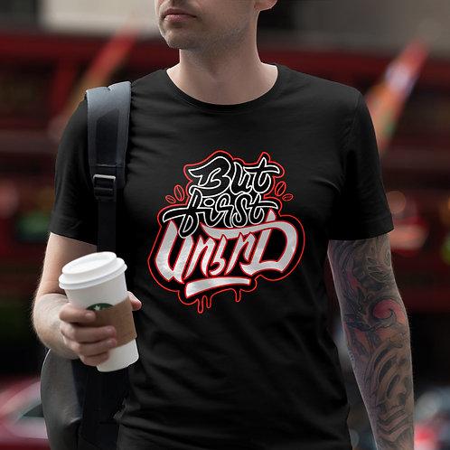 But First Soorj (Coffee) - T-Shirt