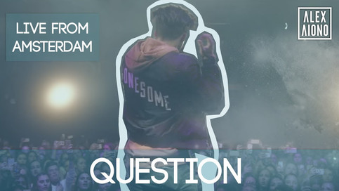 ALEX AIONO - Question (Live from Amsterdam)