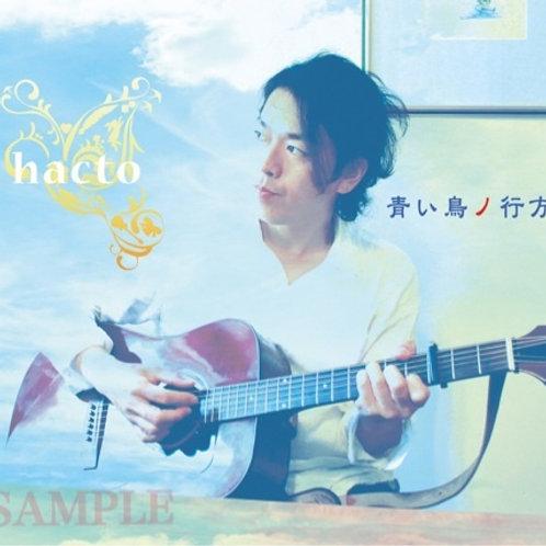 hacto 「青い鳥ノ行方」