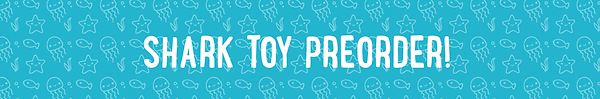 Shark toy preorder.png