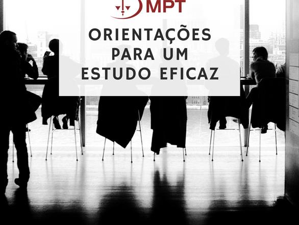 Concurso MPT: O que fazer nestas duas últimas semanas para a prova de primeira fase.