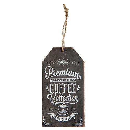 "Plaque décorativeen MDF ""Prenium coffee"""