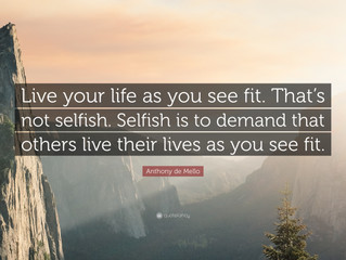 Live your life as you see fit...