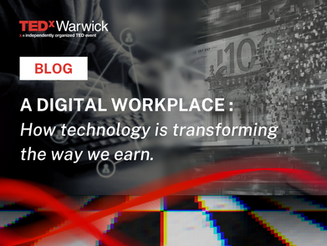 A Digital Workplace - How technology is transforming the way we earn